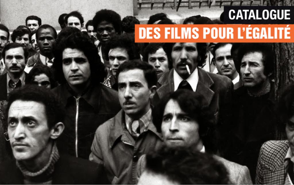 CATALOGUE DES FILMS POUR L'ÉGALITÉ