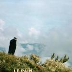 LE PAIN QUE LE DIABLE A PÉTRI AFFCIHE