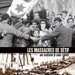 LES MASSACRES DE SETIF UN CERTAIN 8 MAI 1945 AFFICHE