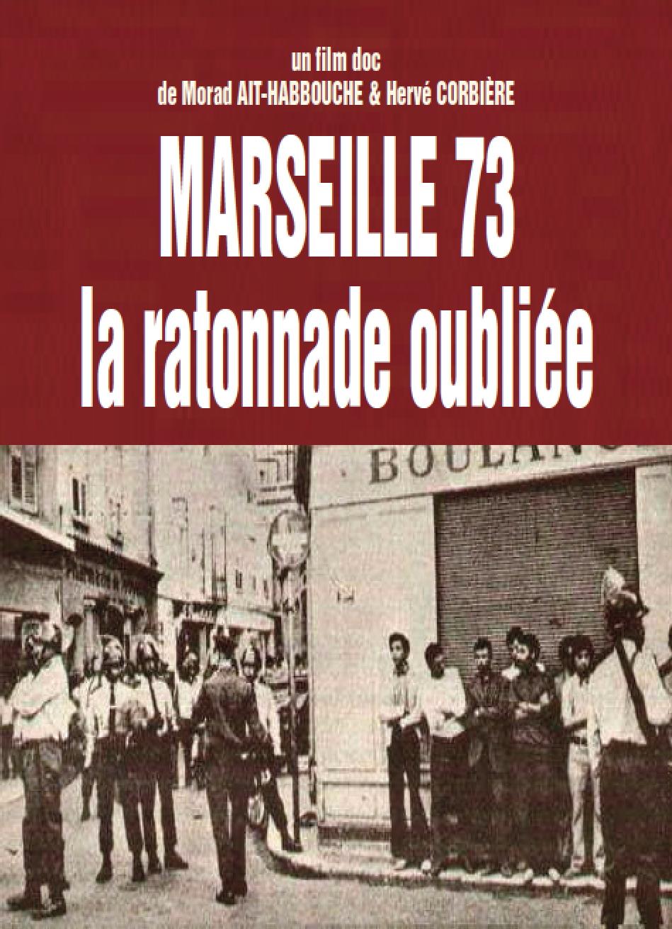 MARSEILLE 73 : la ratonnade oubliée