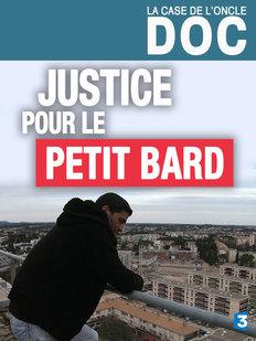 JUSTICE POUR LE PETIT BARD