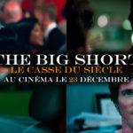 bandeau.the-big-short-le-casse-du-siecle