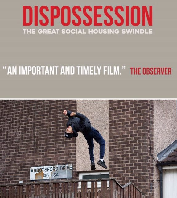 Dispossession : The Great Social Housing Swindle